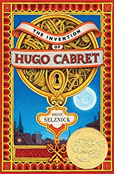 The Invention of Hugo Cabret by [Selznick, Brian]