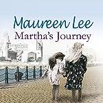Martha's Journey | Maureen Lee