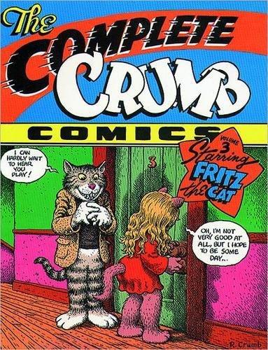The Complete Crumb Comics Vol. 3: Starring Fritz the Cat (Robert Cat)