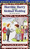 Horrible Harry and the Kickball Wedding, Suzy Kline, 0141303166