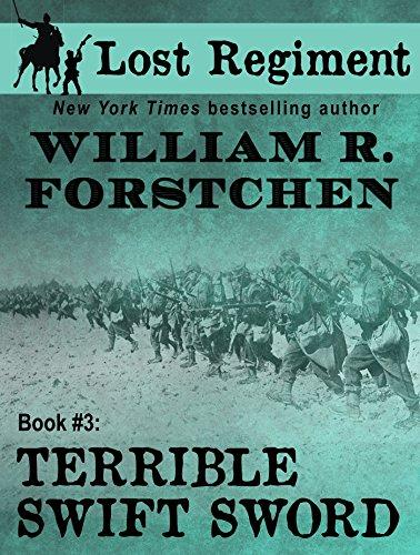 (Terrible Swift Sword (The Lost Regiment series Book 3))