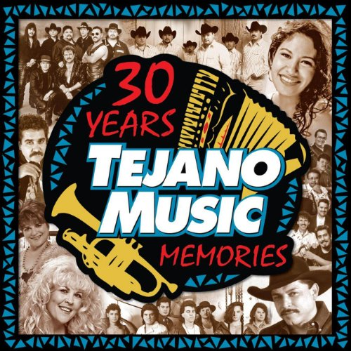30 Years Of Tejano Music Memories