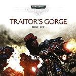 Traitor's Gorge: Warhammer 40,000: Space Marine Battles   Mike Lee