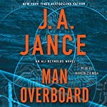 Man Overboard: An Ali Reynolds Novel | J. A. Jance