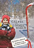Calvin the Cookie Maker by Caroline Akervik