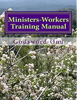 Amazon associate minister church leader training manual ministers workers training manual bringing out trained and equipped ministers and workers fandeluxe Gallery