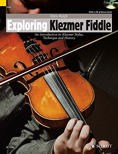 Exploring Klezmer Fiddle - An Introduction to Klezmer Styles, Technique and History - Schott World Music Series - violin - edition with CD - ( ED 13560 )
