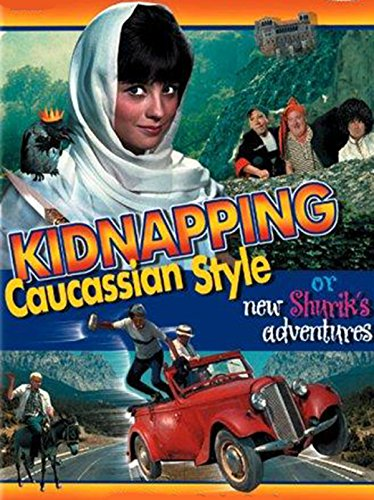 Kidnapping, Caucasian Style or new Shurik's - New Find Style A