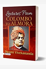 Lectures from Colombo to Almora Kindle Edition