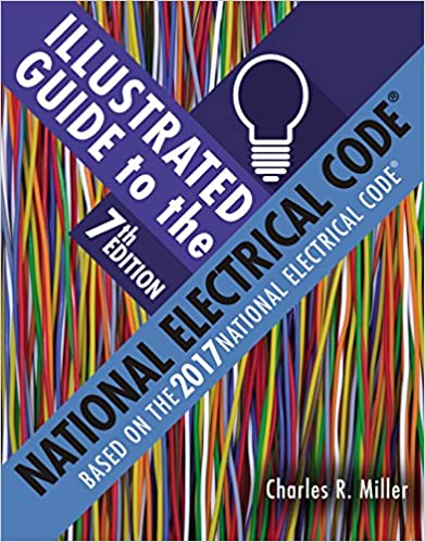 Illustrated guide to the national electrical code charles r miller illustrated guide to the national electrical code charles r miller ebook amazon fandeluxe Gallery