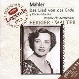 Mahler: Das Lied von der Erde; 3 Ruckert-Lieder