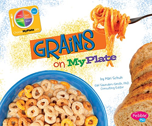Grains on MyPlate (What's on -