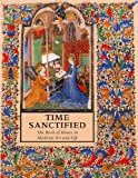 Time Sanctified, Roger S. Wieck, 080761498X