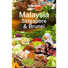 Lonely Planet Malaysia Singapore & Brunei (Travel Guide) (English Edition)