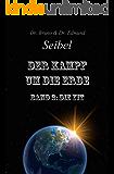 Der Kampf um die Erde: Band2 Die Yit (German Edition)
