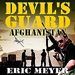 Devil's Guard Afghanistan | Eric Meyer