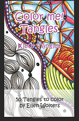 Download Color me! Tangles: An adult coloring book (Volume 1) ebook