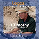 1 Timothy Lecture by Dr. Bill Creasy Narrated by Dr. Bill Creasy