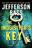 The Inquisitor's Key: A Body Farm Novel