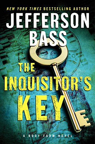 (The Inquisitor's Key: A Body Farm Novel)