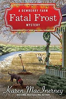 Fatal Frost (Dewberry Farm Mysteries Book 2) by [MacInerney, Karen]