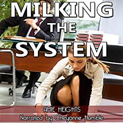 Milking the System
