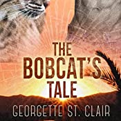The Bobcat's Tale | Georgette St. Clair
