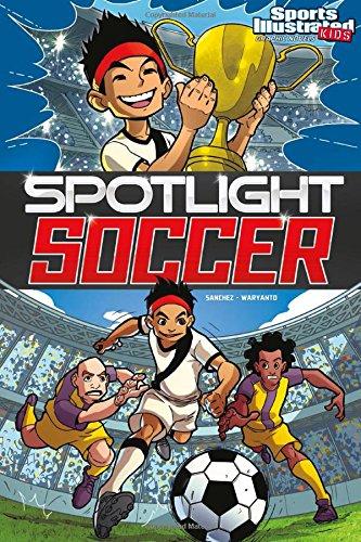 Spotlight Soccer (Sports Illustrated Kids Graphic Novels)