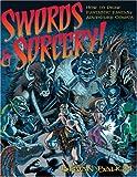 Swords & Sorcery: How to Draw Fantastic Fantasy Adventure Comics