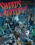Picture violent, amoral swordsmen and their bloody confrontations with agents of evil in imaginarylands. Think of role-playing games, fantasy, and some of the most popular movies and novelsever created. Think of The Lord of the Rings, Conan t...