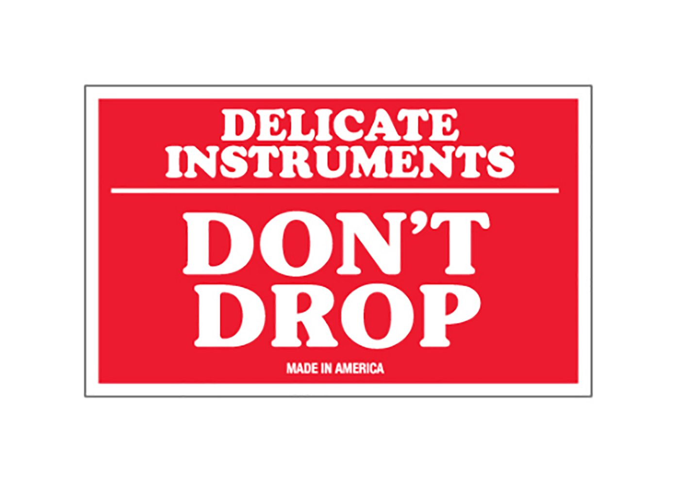 Dont Drop Labels 3.25 Width Delicate Instruments Pack of 500 4.5 Length RetailSource SCL540x1 3 x 5 3.25 Height