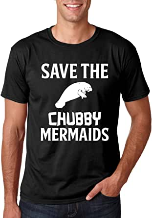 CBTwear Save The Chubby Mermaids - Funny Manatee Lover Tee - Men's T-Shirt