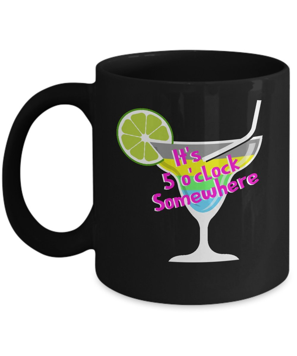 It's 5 O' Clock Somewhere Drinking Mug Gearbubble