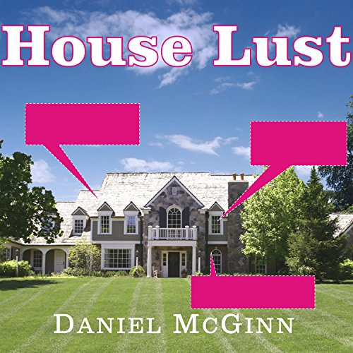 House Lust: America's Obsession with Our Homes by Tantor Audio
