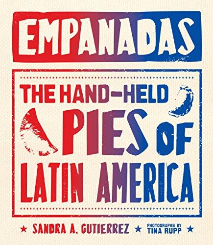 Empanadas: The Hand-Held Pies of Latin America ()