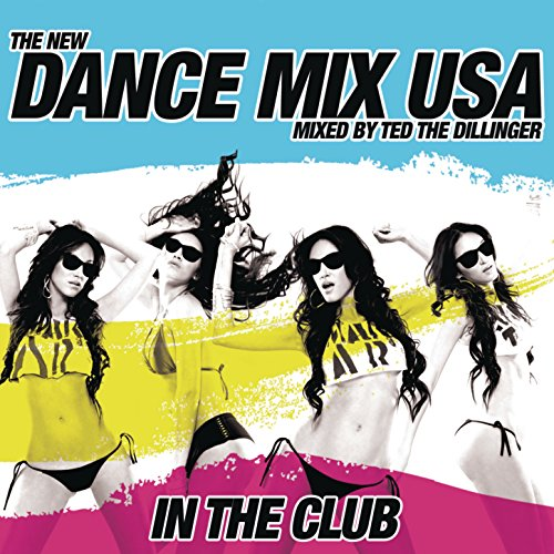Dance Mix USA In the Club (Mix...