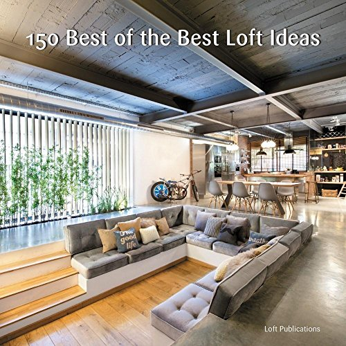 150 Best of the Best Loft Ideas (Holiday Modern Decorating Ideas)