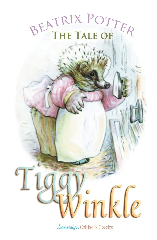 The Tale of Mrs. Tiggy-Winkle (Peter Rabbit Tales) pdf epub