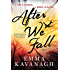After We Fall: A dark, gripping psychological thriller