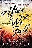 After We Fall: A Novel