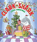 img - for Clark the Shark Loves Christmas book / textbook / text book