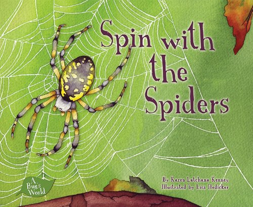 Spin With the Spiders (A Bugs World)