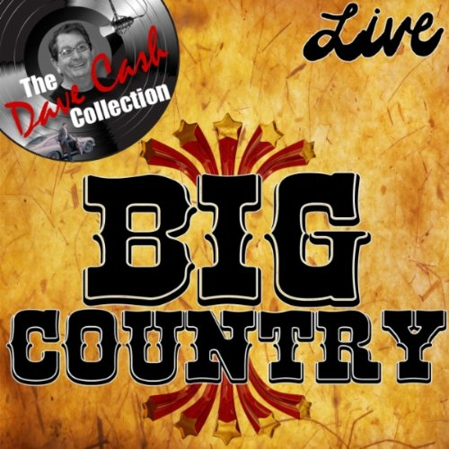Big country harvest home live