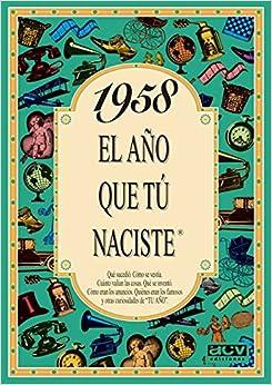 1958 El Año Que Tu Naciste por Rosa Collado epub