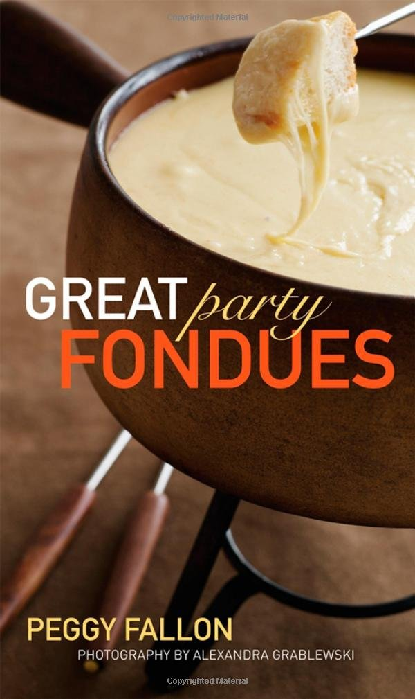 Great Party Fondues: Peggy Fallon: 9780470239797: Amazon.com: Books | {Fondues 36}