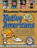 Massachusetts Indians, Carole Marsh, 0635022869