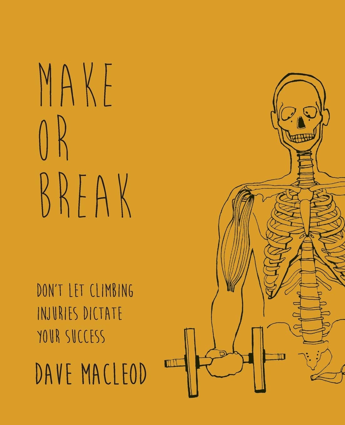 Make or Break: Don't Let Climbing Injuries Dictate Your Success by Rare Breed Productions