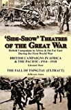 'Side-Show' Theatres of the Great War, Edmund Dane and Jefferson Jones, 1782821473