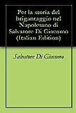 Per la storia del brigantaggio nel Napoletano di Salvatore Di Giacomo