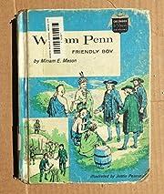 William Penn: Friendly Boy (Childhood of…